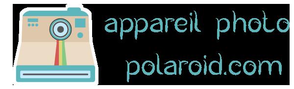 Appareil-photo-polaroid.com Comparatif 2018 des meilleurs Polaroids et Fujifilms - Comparatif Guide d'achat – Avis test – Polaroid et Fujifilm